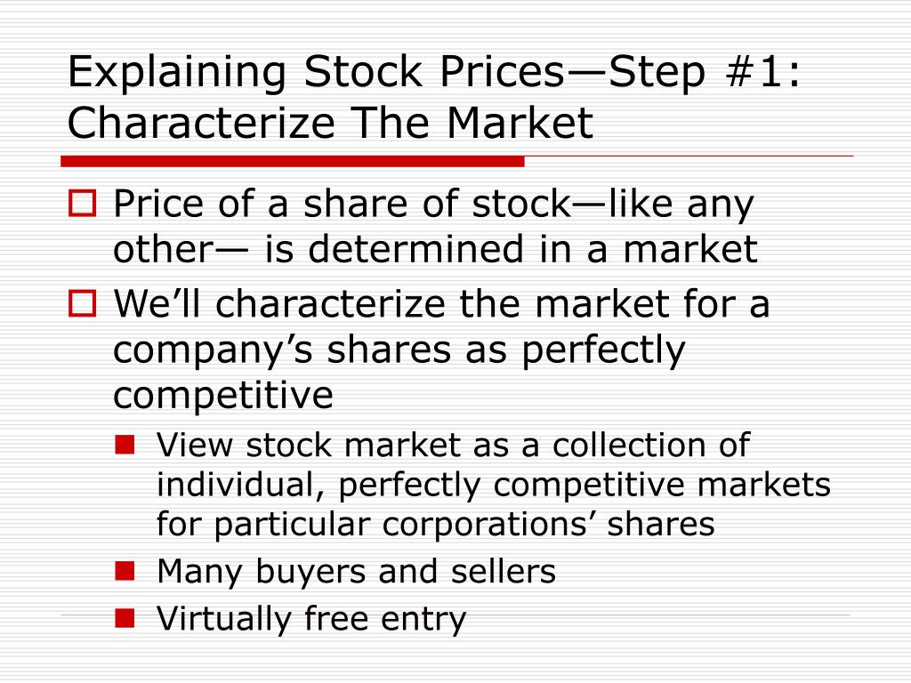 Explaining Stock Prices—Step #1: Characterize The Market