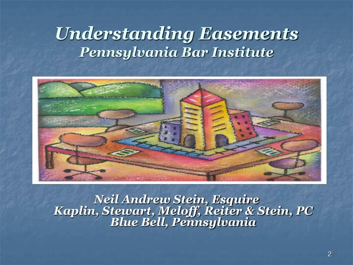 Understanding easements pennsylvania bar institute