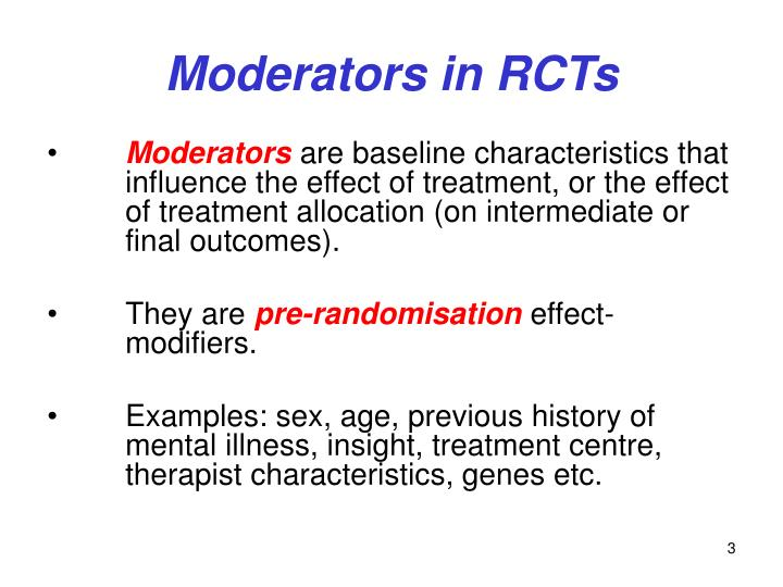 Moderators in RCTs