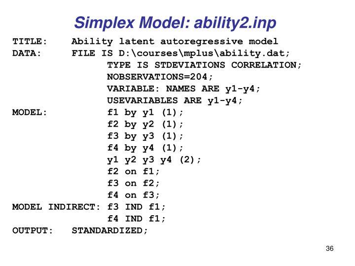 Simplex Model: ability2.inp