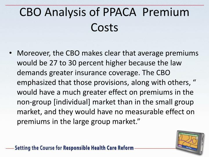 CBO Analysis of PPACA  Premium Costs