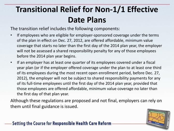 Transitional Relief for Non-1/1 Effective Date Plans