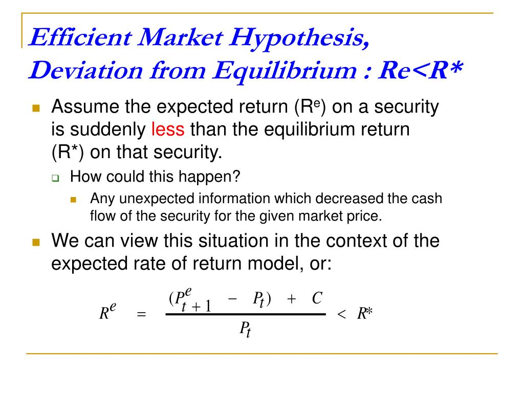 Efficient Market Hypothesis, Deviation from Equilibrium : Re<R*