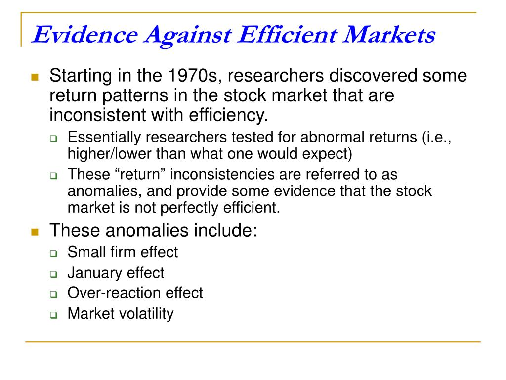 Evidence Against Efficient Markets