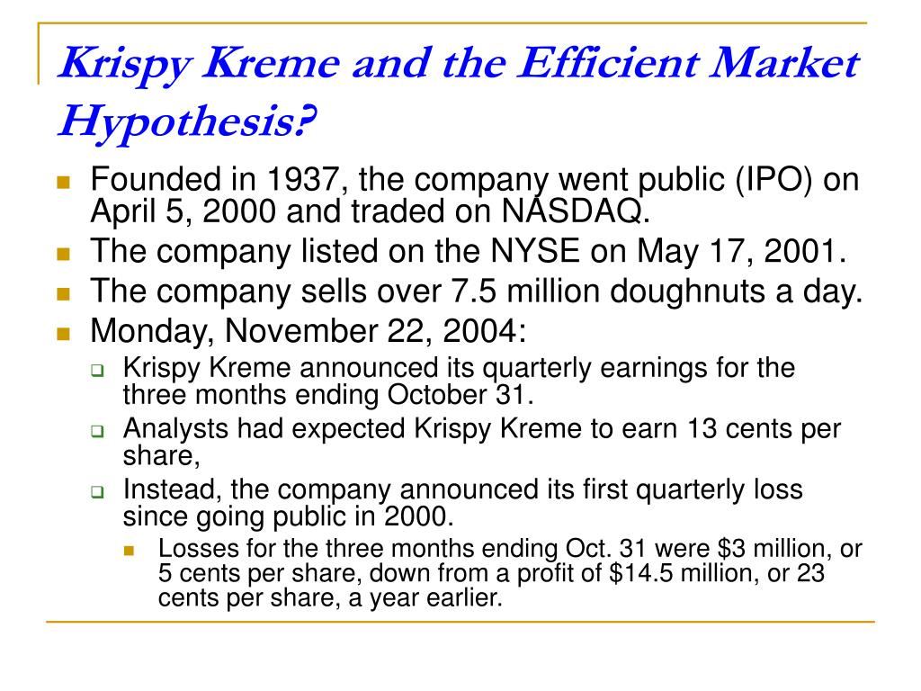 Krispy Kreme and the Efficient Market Hypothesis?
