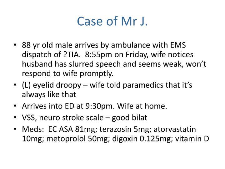Case of Mr J.