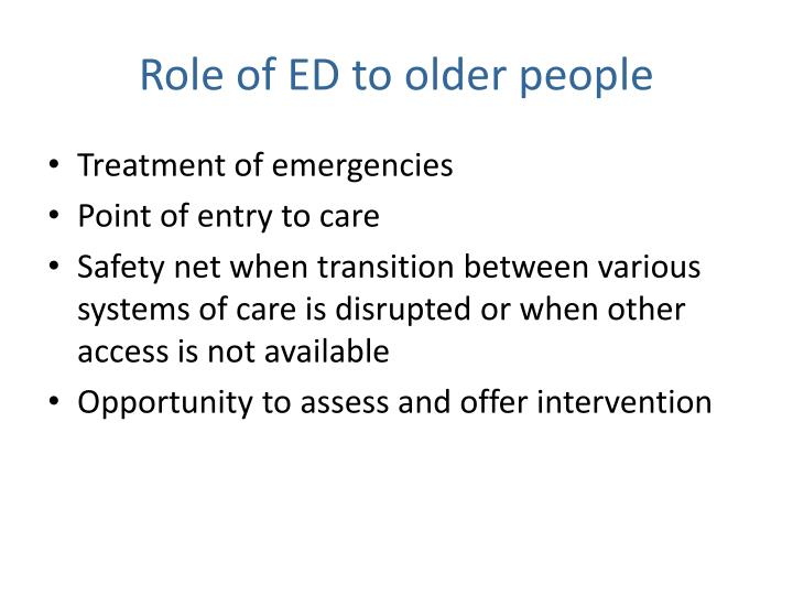 Role of ED to older people