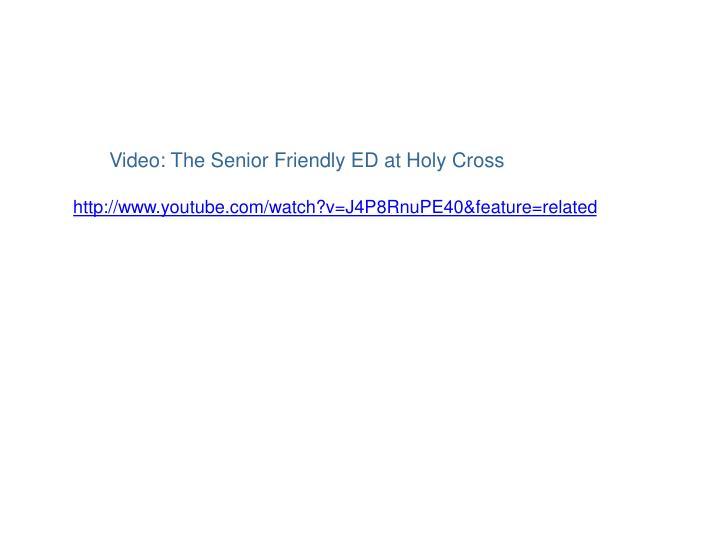 Video: The Senior Friendly ED at Holy Cross