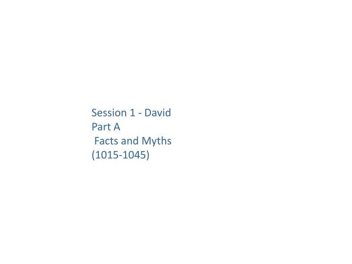 Session 1 - David