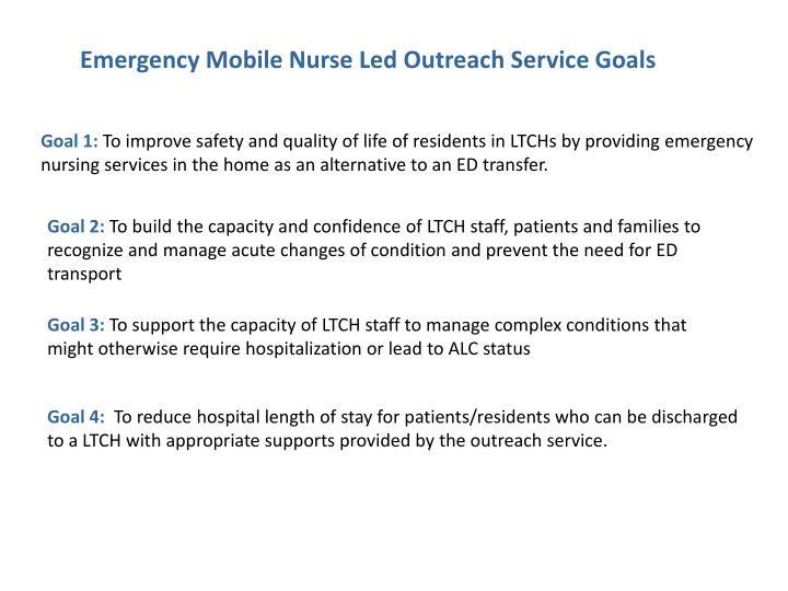 Emergency Mobile Nurse Led Outreach Service Goals