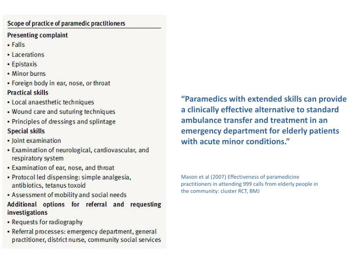 """""""Paramedics with extended skills can provide"""