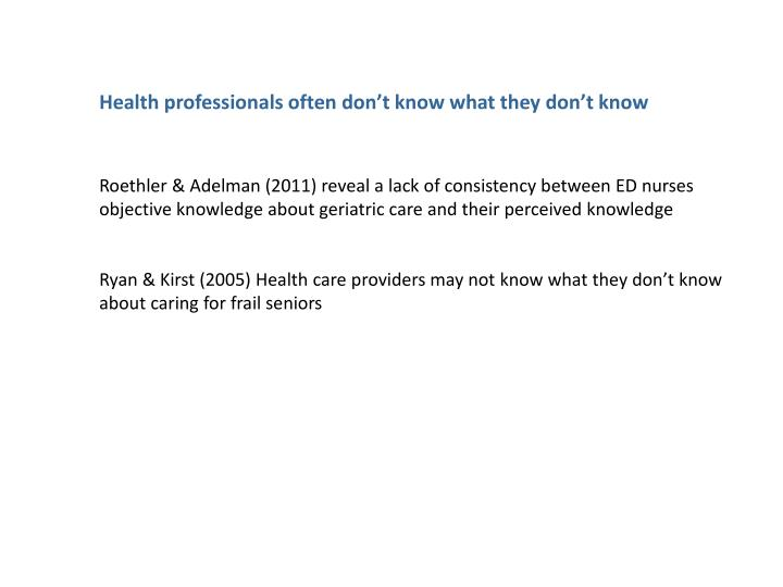 Health professionals often don't know what they don't know