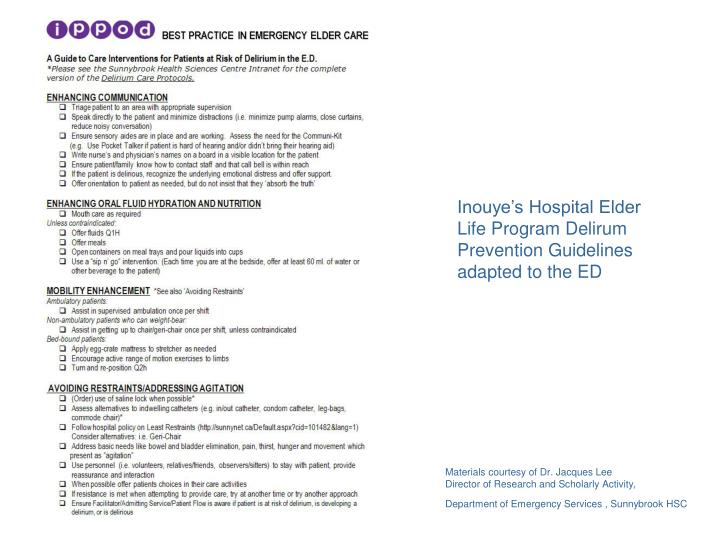 Inouye's Hospital Elder Life Program Delirum Prevention Guidelines adapted to the ED