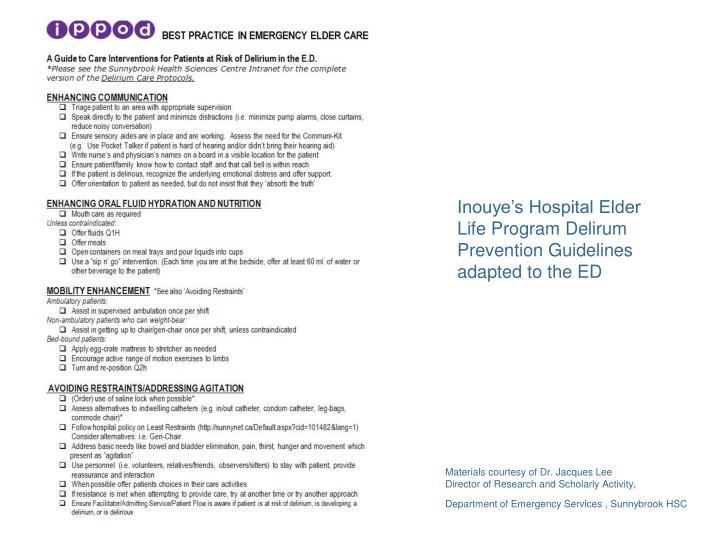 Inouye's Hospital Elder Life Program Delirum Prevention Guidelines adapted to the ED
