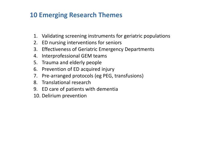 10 Emerging Research Themes