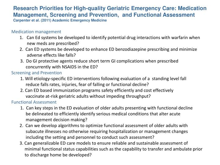Research Priorities for High-quality Geriatric Emergency Care: Medication Management, Screening and Prevention,  and Functional Assessment