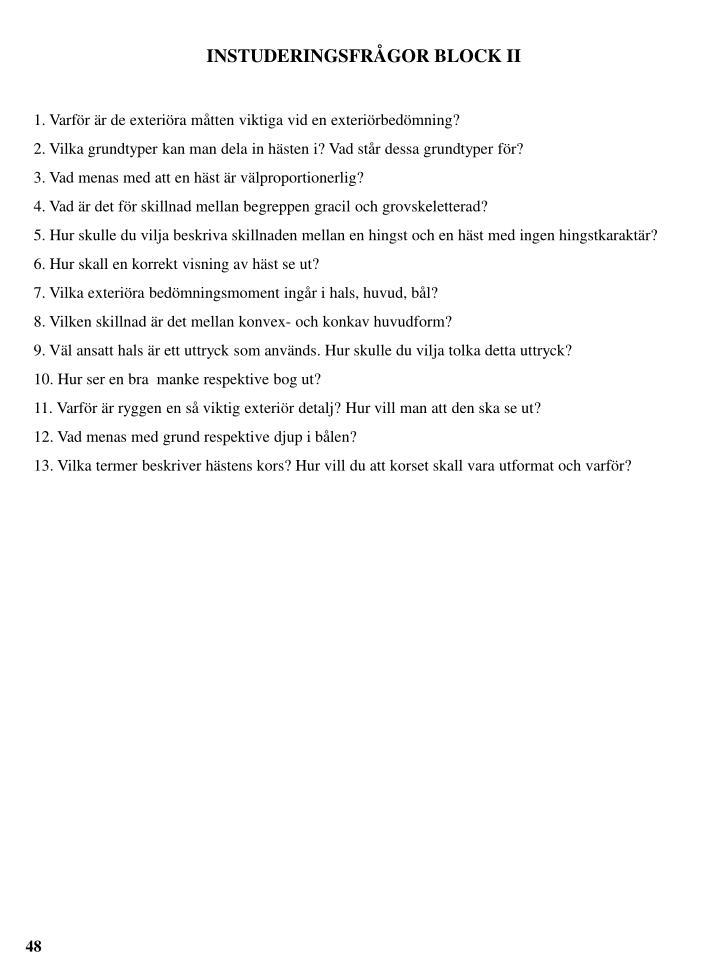 INSTUDERINGSFRÅGOR BLOCK II