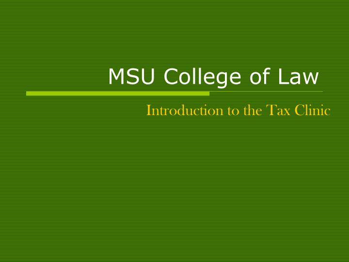 Msu college of law