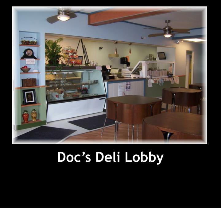 Doc's Deli Lobby