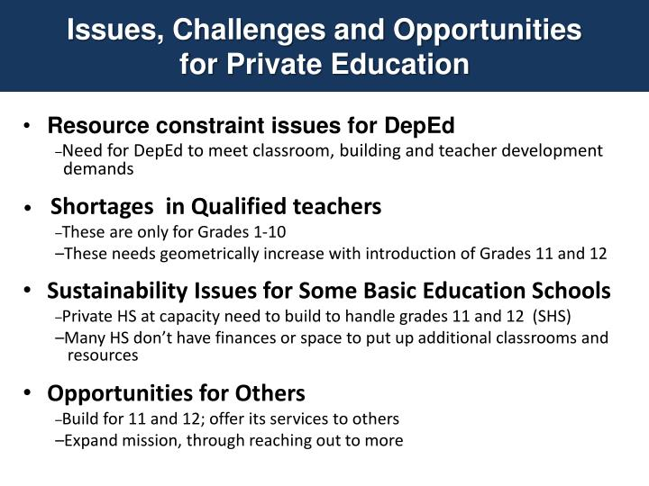 Issues, Challenges and Opportunities