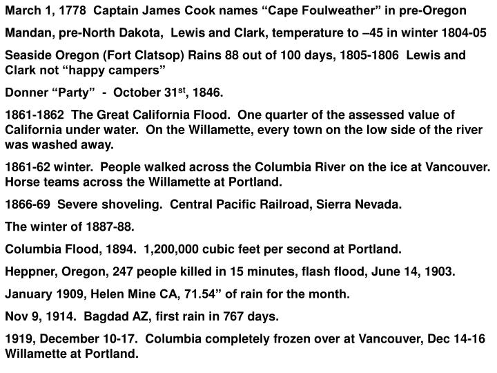 "March 1, 1778  Captain James Cook names ""Cape Foulweather"" in pre-Oregon"