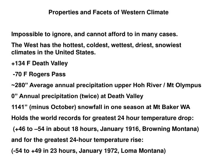 Properties and Facets of Western Climate