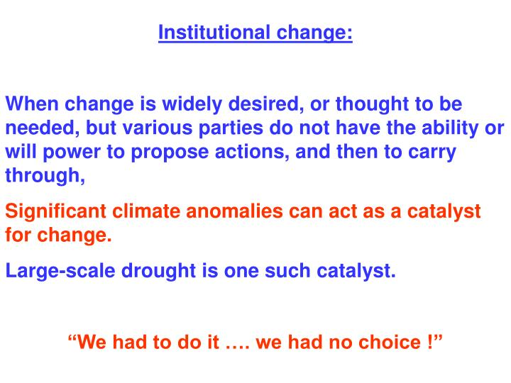 Institutional change: