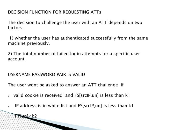 DECISION FUNCTION FOR REQUESTING ATTs