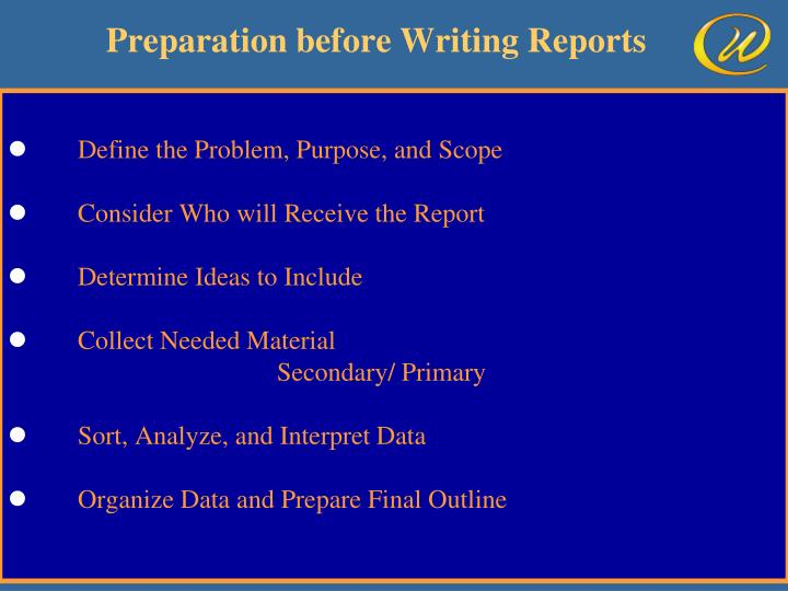 Preparation before Writing Reports
