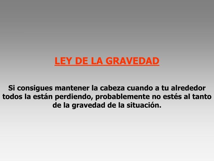 LEY DE LA GRAVEDAD