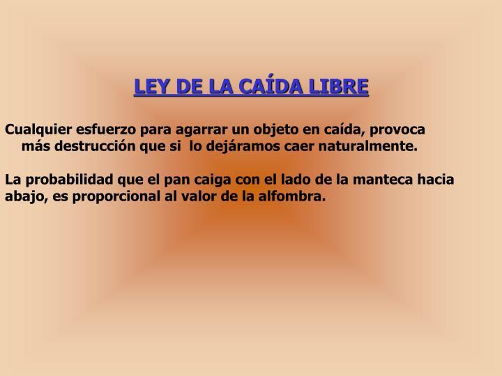 LEY DE LA CAÍDA LIBRE