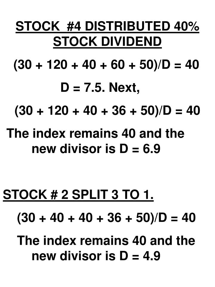 STOCK  #4 DISTRIBUTED 40% STOCK DIVIDEND