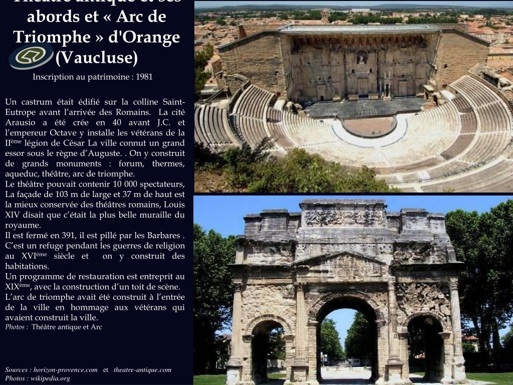 Théâtre antique et ses abords et « Arc de Triomphe » d'Orange (Vaucluse)