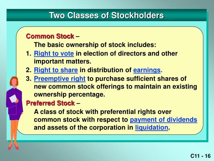 Two Classes of Stockholders