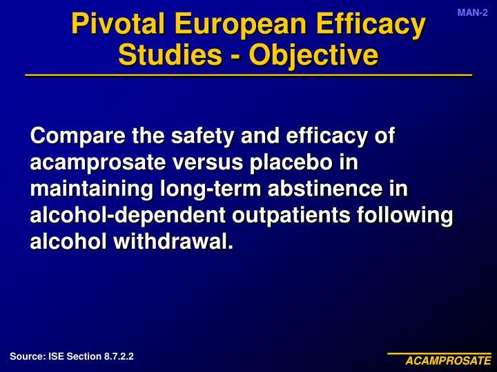 Pivotal European Efficacy Studies - Objective