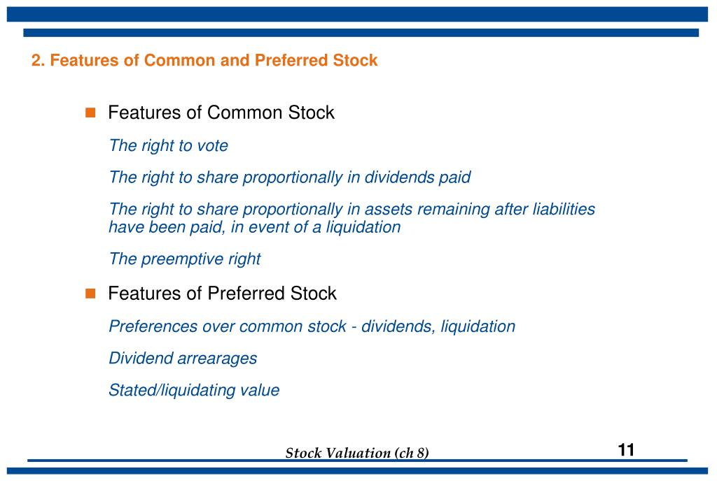 2. Features of Common and Preferred Stock
