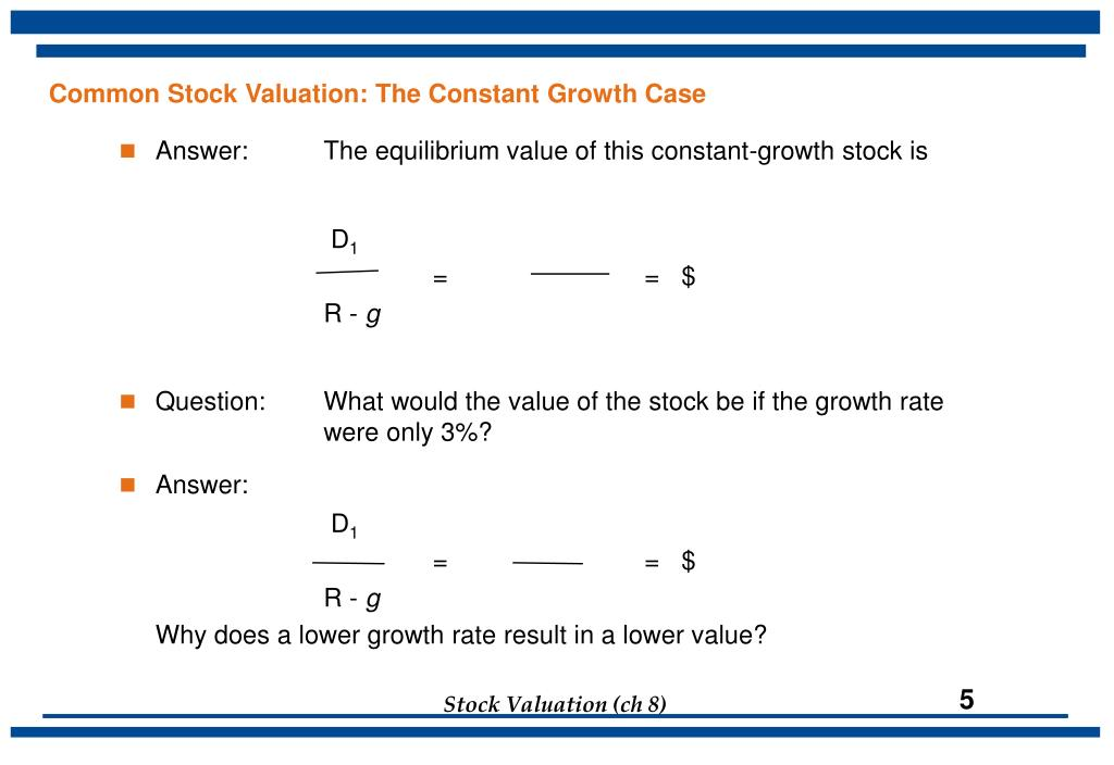 Common Stock Valuation: The Constant Growth Case