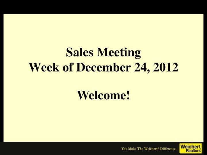 sales meeting week of december 24 2012
