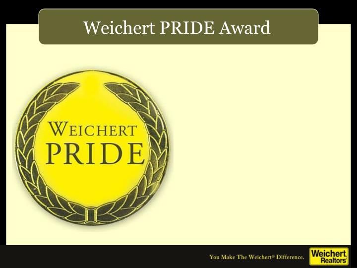 Weichert PRIDE Award
