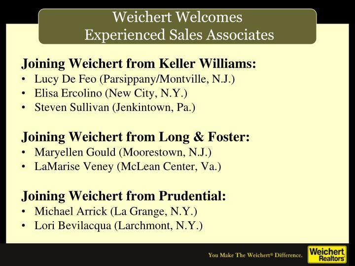 Joining Weichert from Keller Williams: