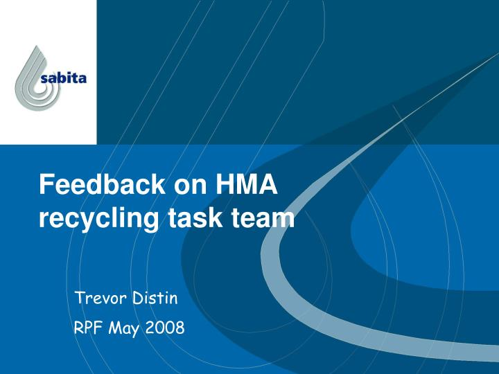 Feedback on hma recycling task team