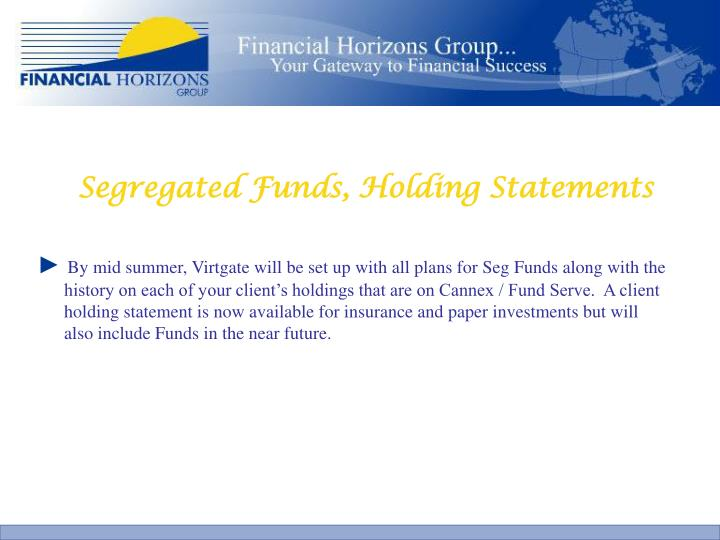 Segregated Funds, Holding Statements