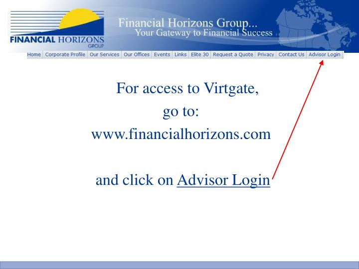 For access to Virtgate,