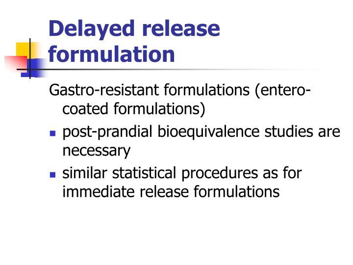 Delayed release formulation