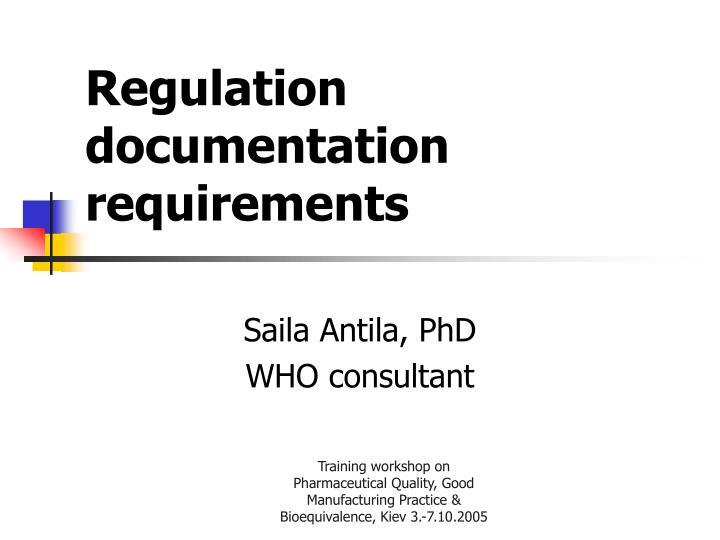 Regulation documentation requirements