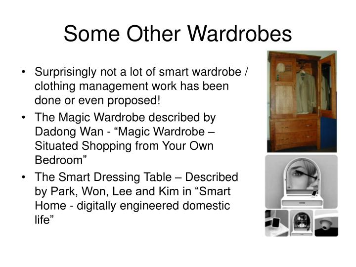 Some Other Wardrobes