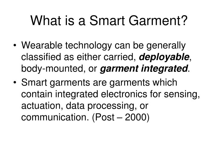 What is a Smart Garment?