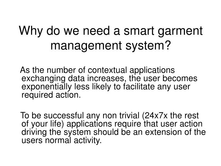 Why do we need a smart garment management system?
