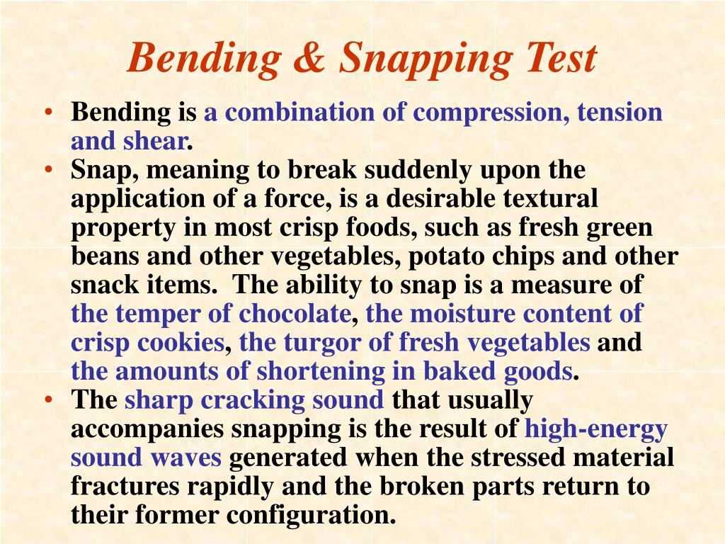 Bending & Snapping