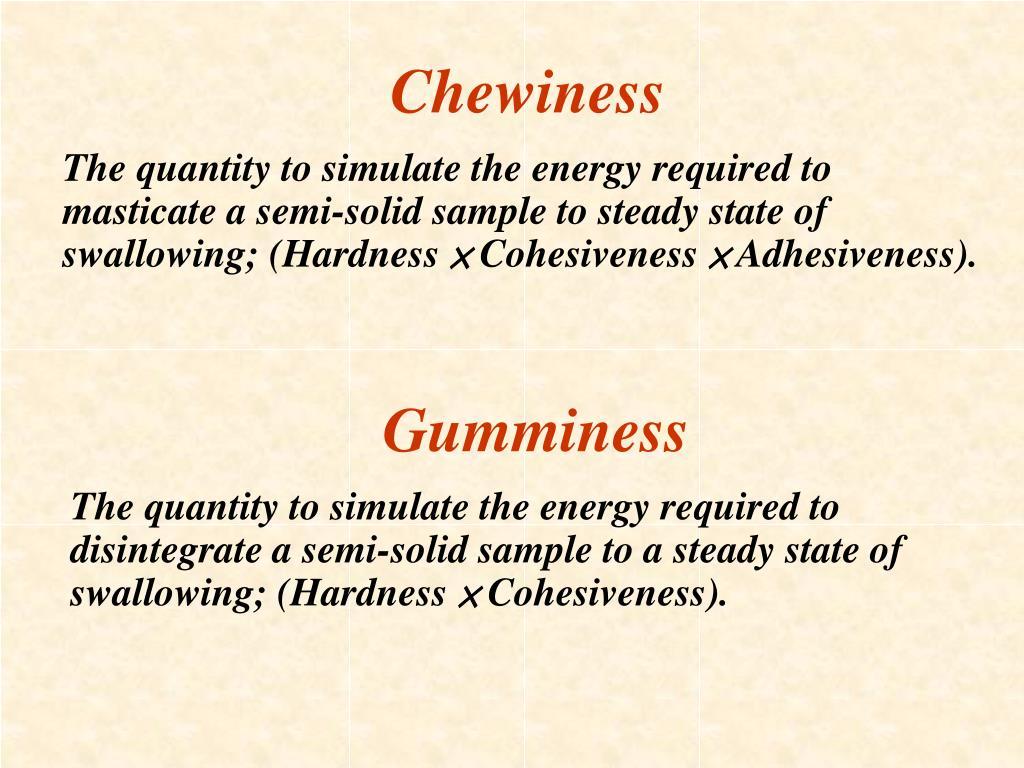 Chewiness